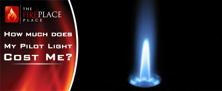 How much does my fireplace pilot light cost me?