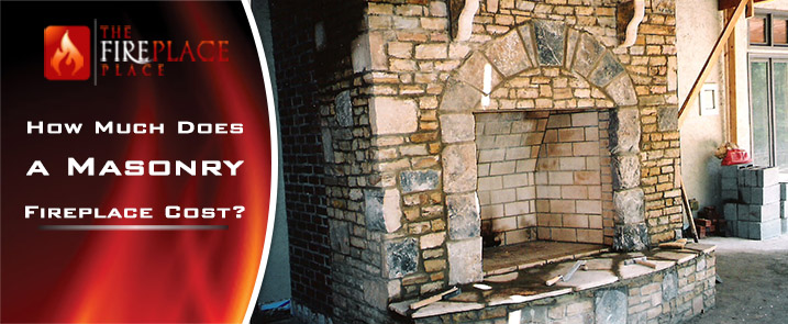 - How Much Does A Masonry Fireplace Cost?