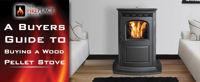 A Buyers Guide to Purchasing Wood Pellet Stoves