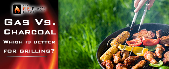 Gas vs. Charcoal…Which is better for grilling?