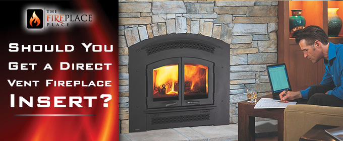 Should You Get a Direct Vent Fireplace Insert